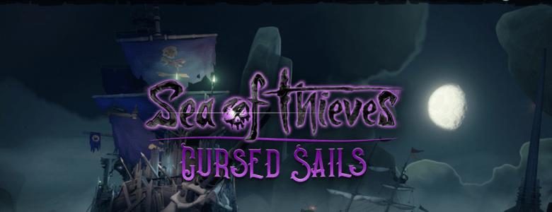 sea of thieves cursed sails news header